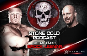 "Brock Lesnar and ""Stone Cold"" Steve Austin"